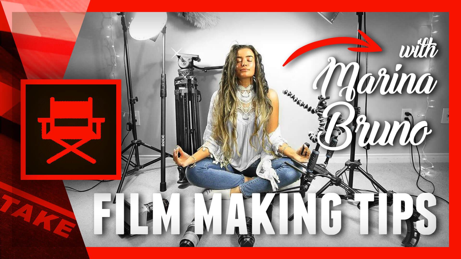 5 Tips for Beginner Filmmakers with Marina Bruno